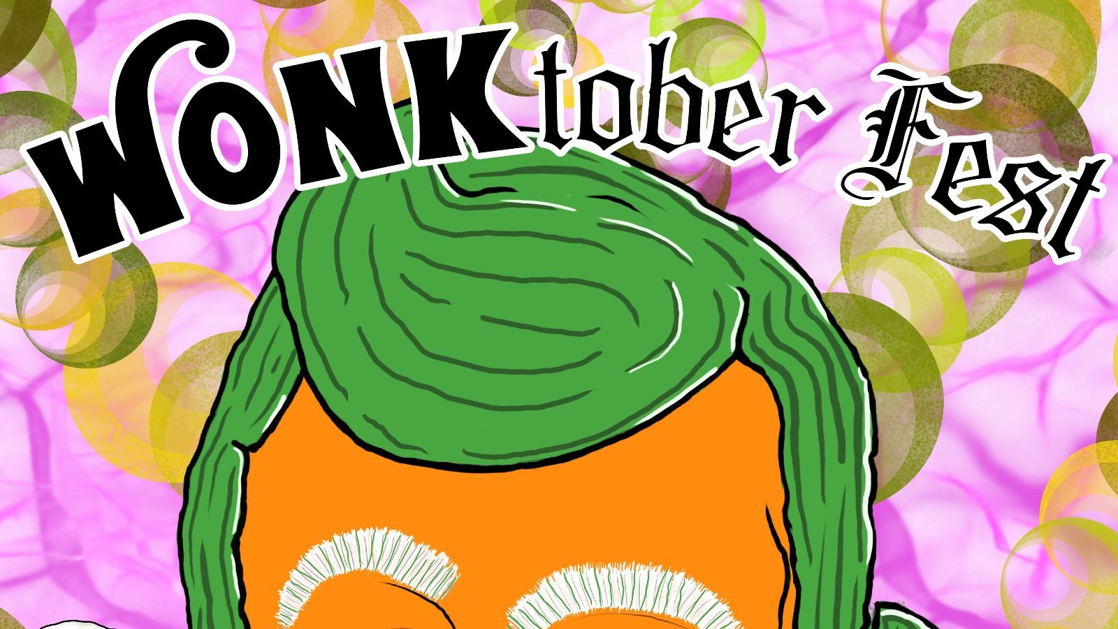 Join us for our FIRST EVER WONKTOBER Fest! Think , Awesome Octoberfest Blended With Wonka Day. Event Photo